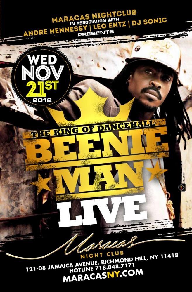Maracas Queens New York http://www.islandmix.com/events/the-king-of-dancehall-beenie-man-live-at-maracas/906