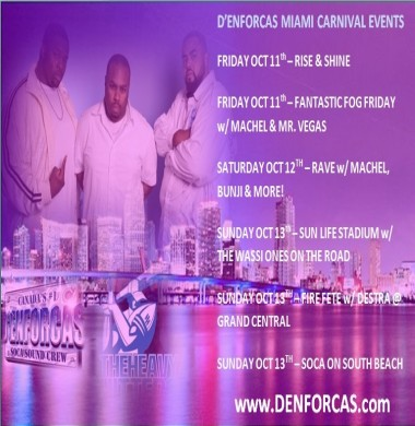 PARTY WITH D'ENFORCAS FOR MIAMI CARNIVAL featuring MACHEL, DESTRA, MR. VEGAS & MORE!!!