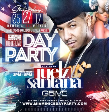 miami nice 2017 memorial day weekend official day party hosted by juelz santana on may 27 2017. Black Bedroom Furniture Sets. Home Design Ideas