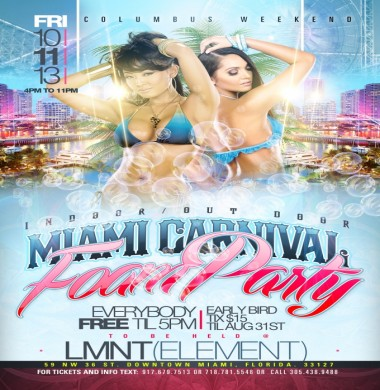 Miami Carnival Foam Party| Oct 11 @ LMNT