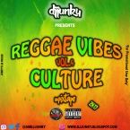 REGGAE VIBES CULTURE VOL 4 MIXTAPE 2K17