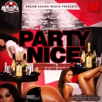 PARTY NICE MIXTAPE