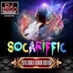 DJ Ringo presents 2K16 Socariffic (Early Warm Edition)