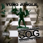 DPC Movements Records Presents Yung Jungle  Soldiers on Guard SOG