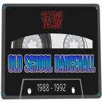 OLD SCHOOL DANCEHALL (1988-1992)