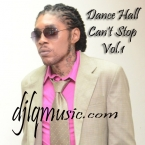 Dance Hall Can't Stop Vol.1
