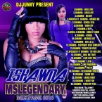 ISHAWNA MSLEGENDARY MIXTAPE 2K16