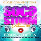 Soca Storm 28 ( 2016 Foreplay Edition)