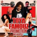 Toya Famouz Promo Mix