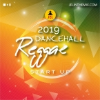 2019 DANCEHALL AND REGGAE START UP