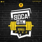 SOCA GYM SERIES 5
