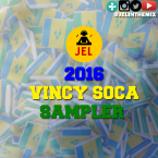 VINCY SOCA SAMPLER 2016 PRESENTED BY DJ JEL