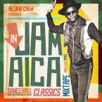 IN JAMAICA DANCEHALL CLASSICS