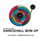 Dancehall Bun up 2015 Mix