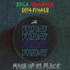 Soca Monarch Recap - Friday Mash up Di Place