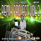DJ FELLA REMIX PROJECT VOL 2