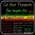 Cd God Presents Real Gangsta Hitz, Dancehall/Reggae. 80s/90s