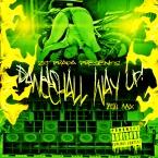 Dancehall Way Up Mix 2014