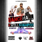 Dancehall Well Shampoo Ravers Edition Mixtape