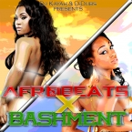 AfroBeats X Bashment