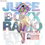 Juice Boxx Radio Monster Mix 4