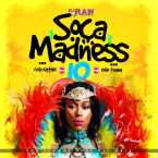 DJ RAW PRESENTS SOCA MADNESS 10.0