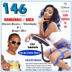 JUST DANCEHALL  SOCA  Volume 146
