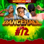 Dancehall Mix No 72
