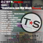 Dj Stephen Presents - TeamSoca.com Mid Week 'REMEDY""