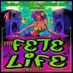 Fete Life Riddim Mix