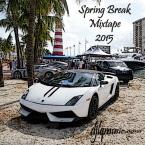 Spring Break Mixtape 2015