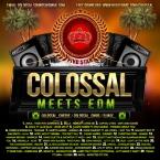 Colossal Meets E.D.M