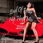 End Of Year Hip Hop Mix 2014