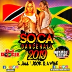 Soca Dancehall 2019 - 2 Jam 1 Jook & a Wine