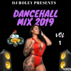 2019 DANCEHALL MIX VOL 1