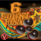 VICTORIOUS ENTERTAIMENT PRESENTS: Bacchanal Frenzy 6 + Bonus Track