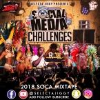 2018 SOCA SOCIA MEDIA CHALLEGNES MIXTAPE