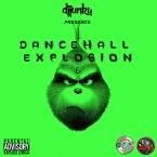 DJ JUNKY PRESENTS DANCEHALL EXPLOSION VOL 6 MIXTAPE