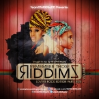 Remember Those Riddimz Vol6 Lovers Rock Edition Part Deux
