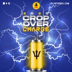 2020 BAJAN SOCA CROP OVER CHARGE MIX