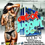 Art of Jugglin': powered by Di Juice Boxx