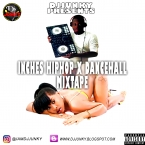 INCHES HIPHOP X DANCEHALL MIXTAPE