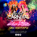 The Hot Carnival Party - Notting Hill Carnival Mixtape Soca Dancehall