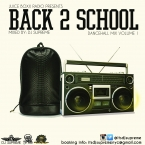 BACK 2 SCHOOL VOLUME 1 dancehall mix