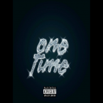 One Time Feat. Popcaan