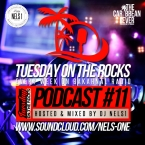 Tuesday On The Rocks - Podcast 11