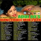 DJ MANSTA WAYNE - ADDI 80'S DANCEHALL MIX