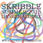 Skribble Summer Dancehall Mix