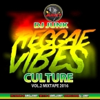 REGGAE VIBES CULTURE VOL 2 MIXTAPE 2K16