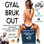 DJ C-AIR-GYAL BRUK OUT-MAR 2K14 (DANCEHALL MiX 3)